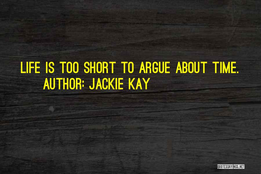 Jackie Kay Quotes 1102770