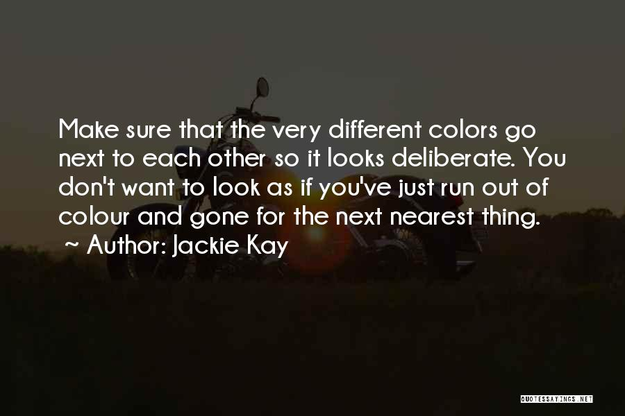 Jackie Kay Quotes 1855217