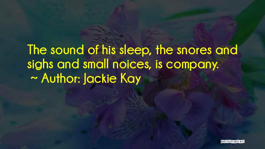 Jackie Kay Quotes 377662