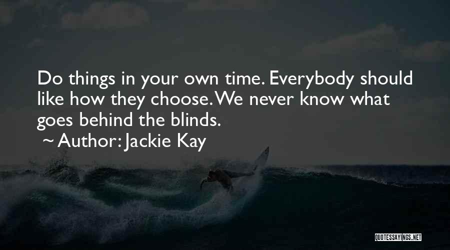 Jackie Kay Quotes 457429