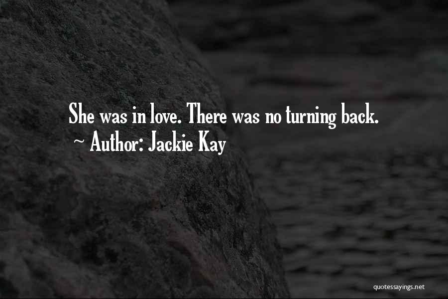 Jackie Kay Quotes 476285