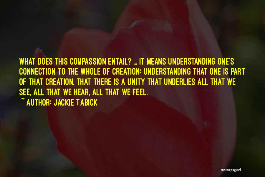 Jackie Tabick Quotes 773190