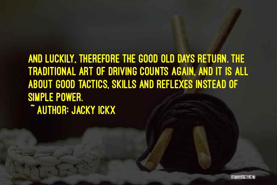 Jacky Ickx Quotes 108865