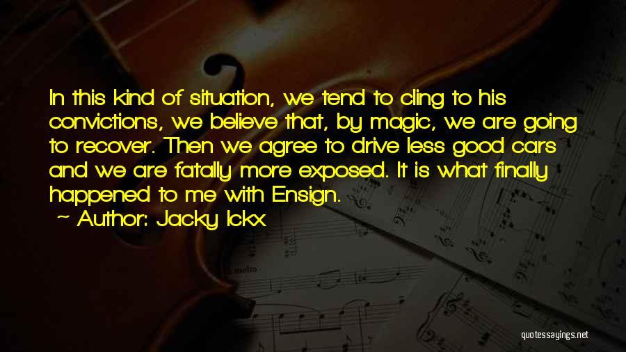 Jacky Ickx Quotes 2159487