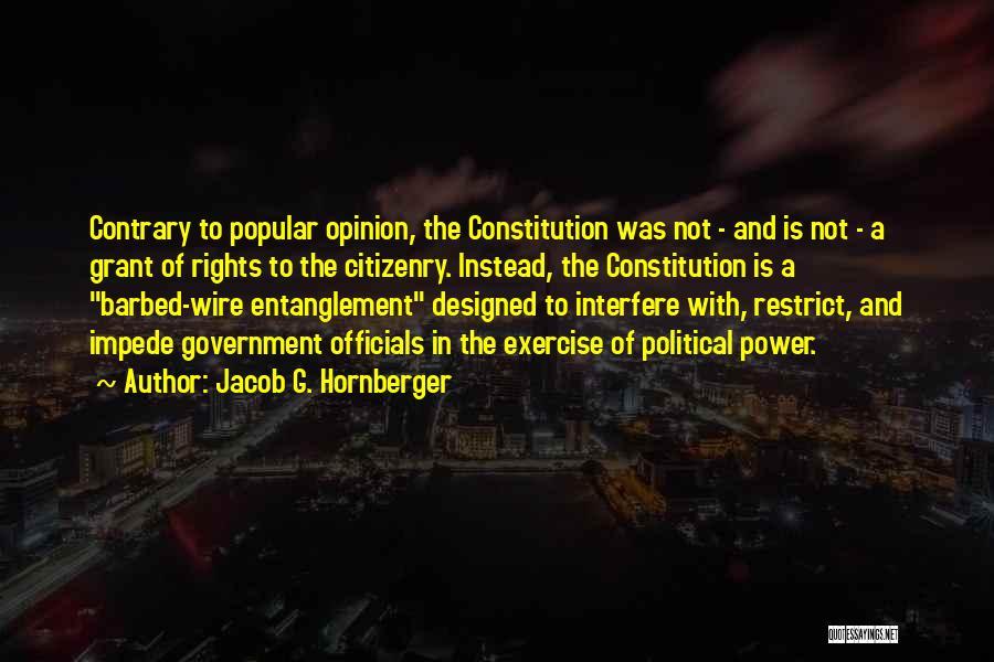 Jacob G. Hornberger Quotes 1132899