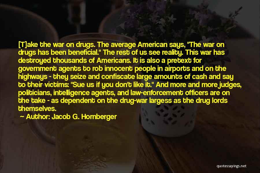 Jacob G. Hornberger Quotes 1208087