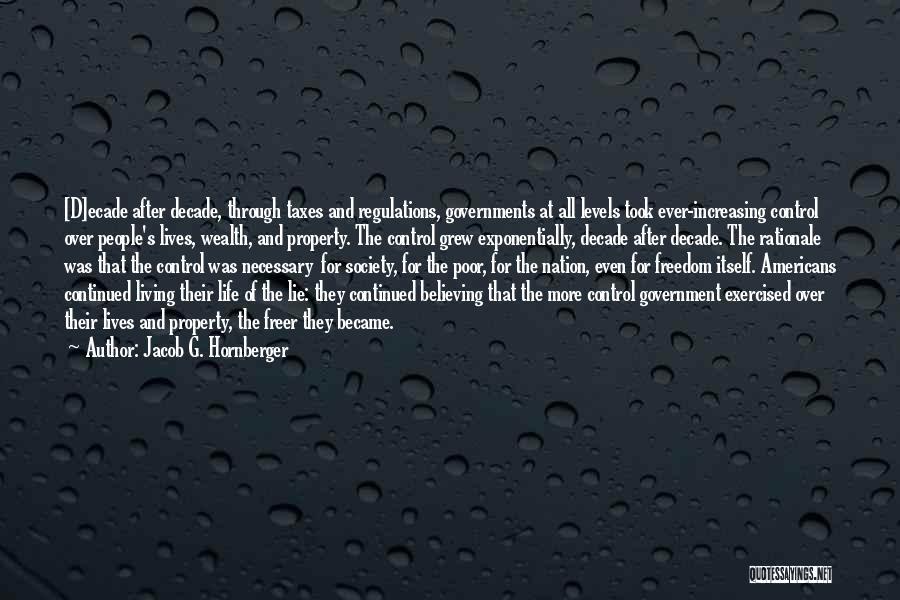 Jacob G. Hornberger Quotes 1932382