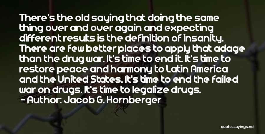 Jacob G. Hornberger Quotes 196916