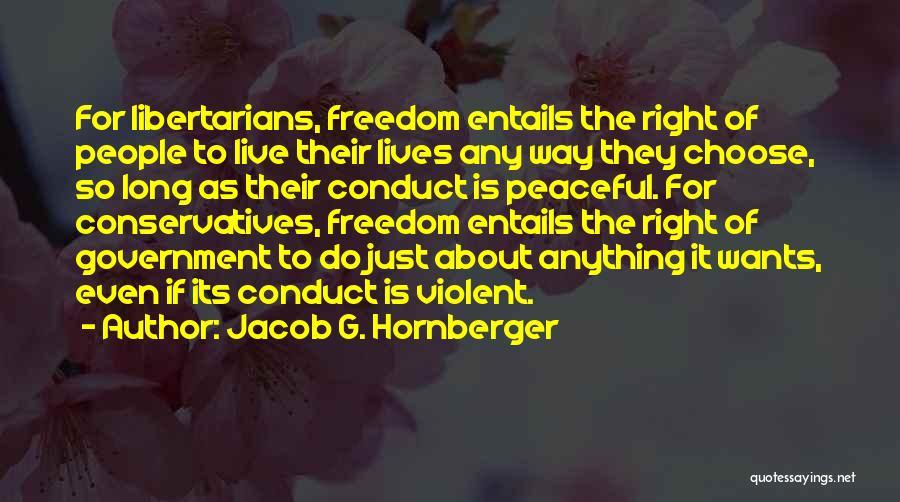 Jacob G. Hornberger Quotes 2002723