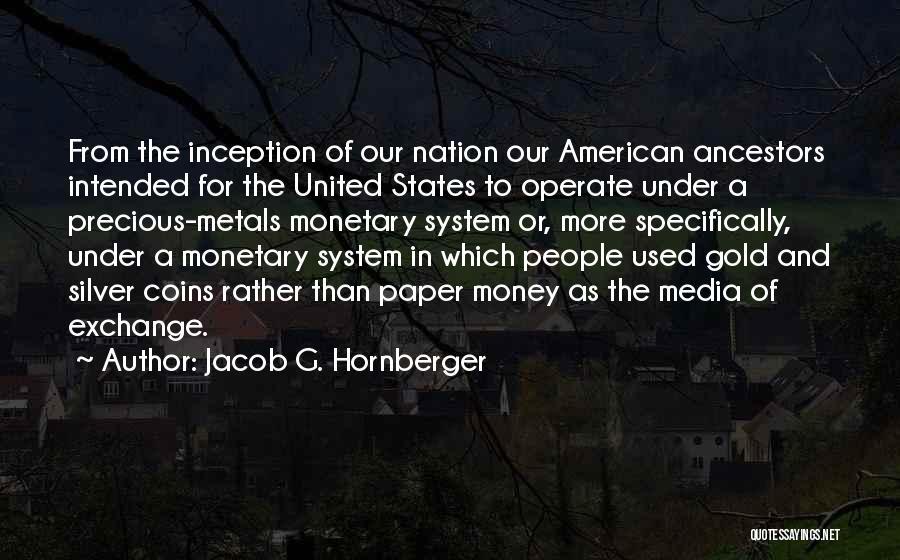 Jacob G. Hornberger Quotes 2112678