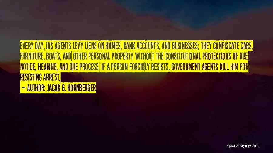 Jacob G. Hornberger Quotes 2207395