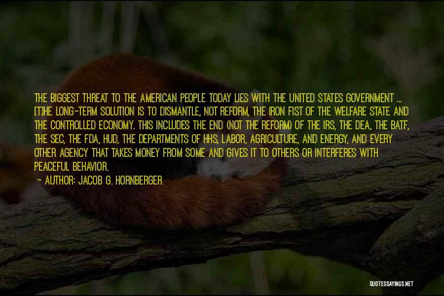 Jacob G. Hornberger Quotes 2265891