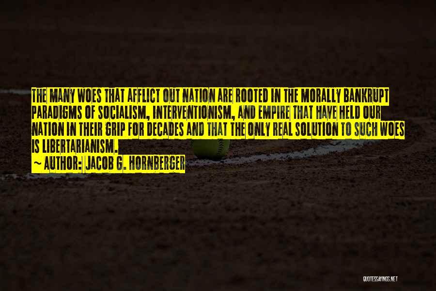 Jacob G. Hornberger Quotes 276041