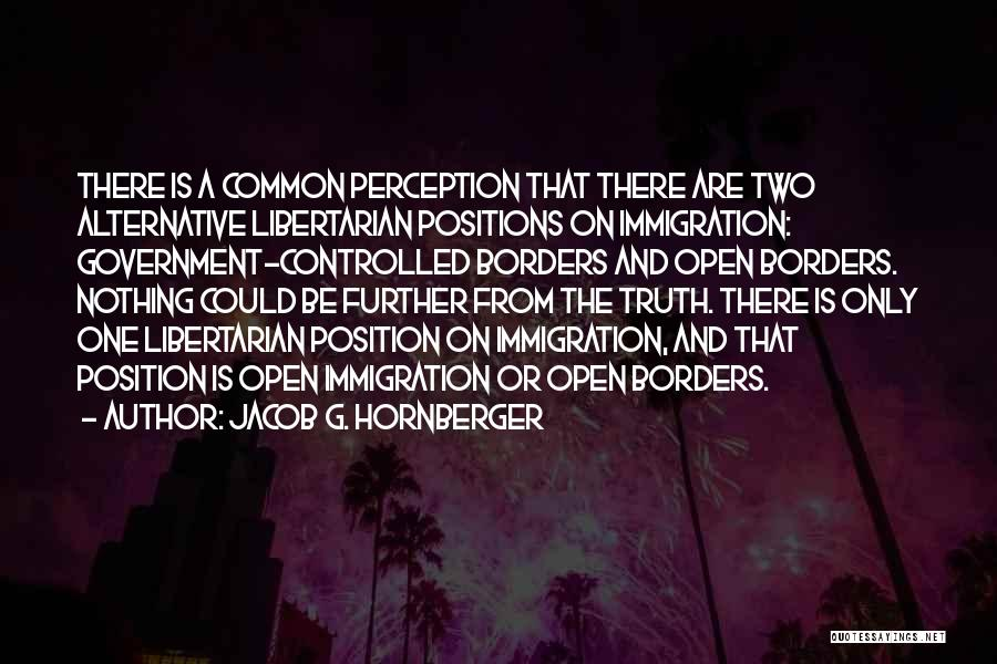 Jacob G. Hornberger Quotes 515120