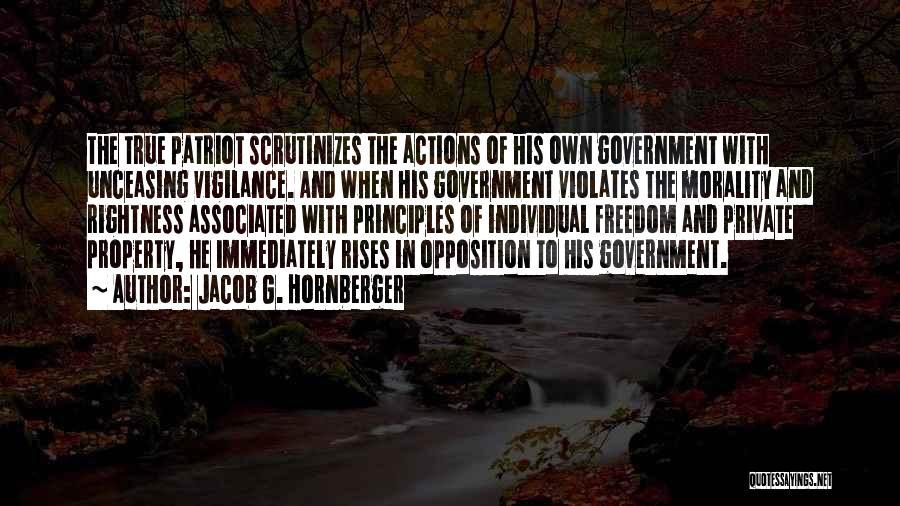 Jacob G. Hornberger Quotes 912252