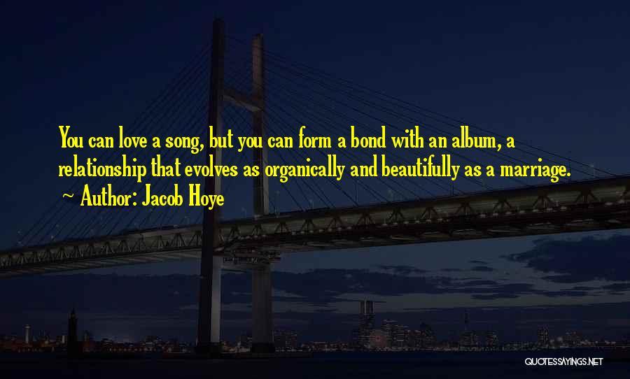Jacob Hoye Quotes 1499127