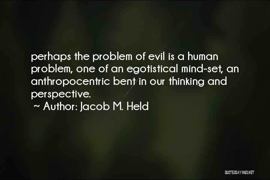Jacob M. Held Quotes 1389311