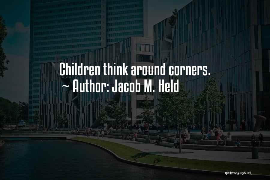 Jacob M. Held Quotes 1541853