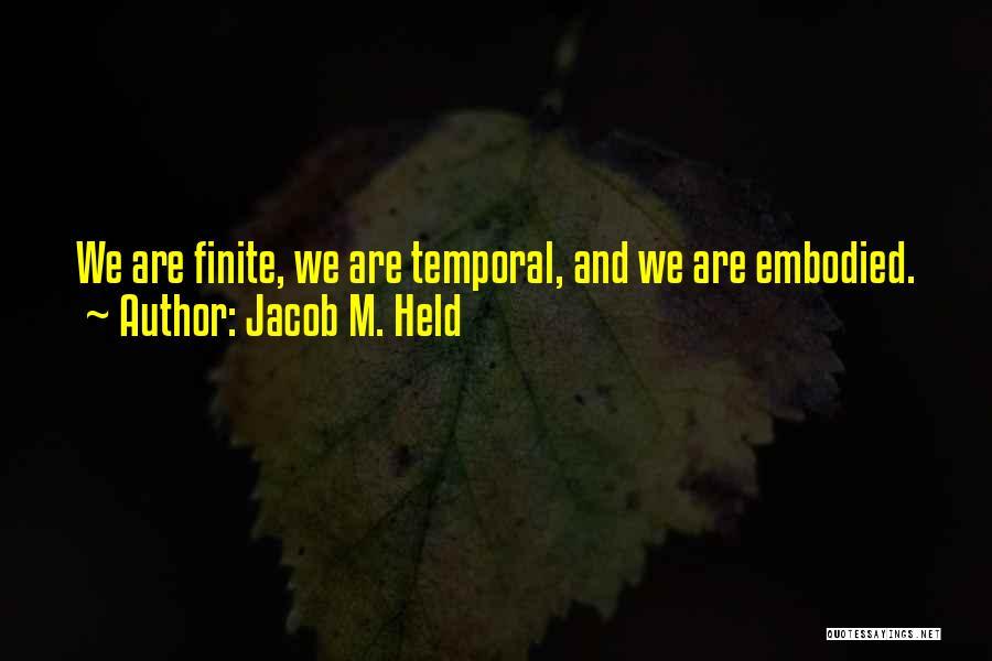 Jacob M. Held Quotes 1793774