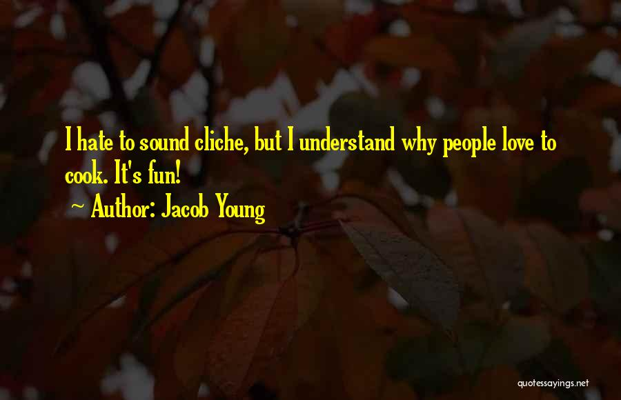 Jacob Young Quotes 2239042