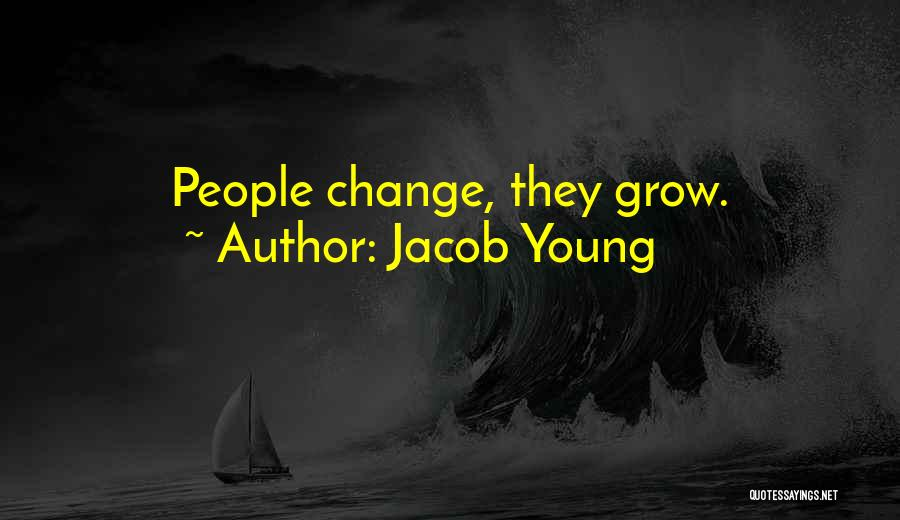 Jacob Young Quotes 2251196