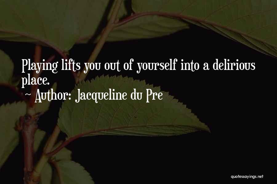 Jacqueline Du Pre Quotes 1776018
