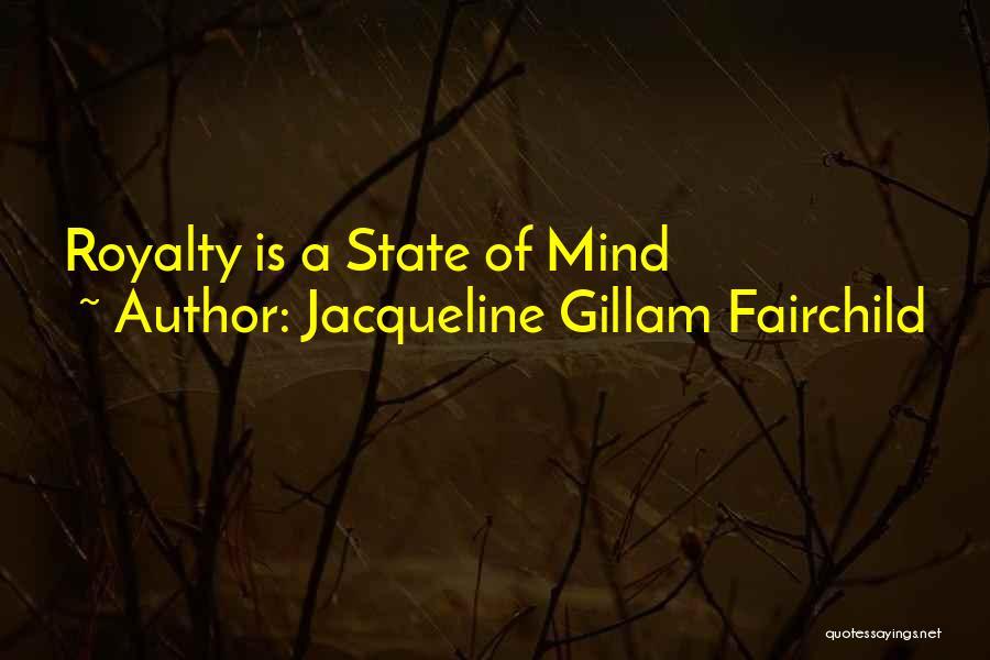 Jacqueline Gillam Fairchild Quotes 395029