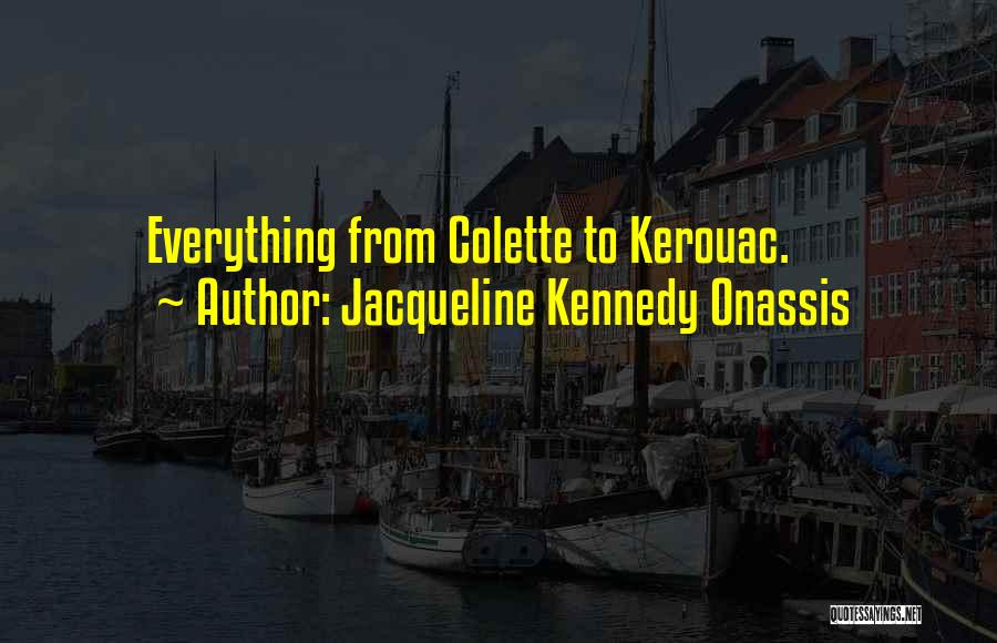 Jacqueline Kennedy Onassis Quotes 1153184