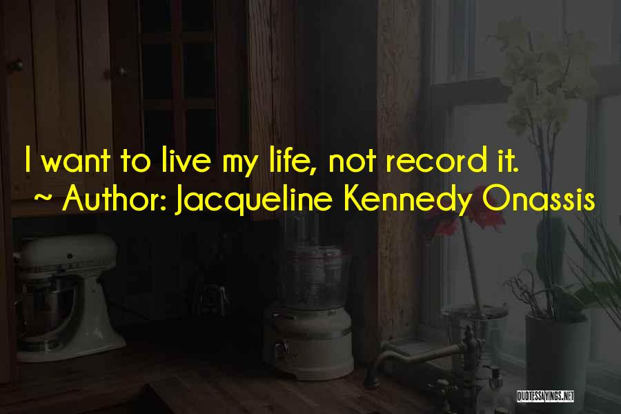 Jacqueline Kennedy Onassis Quotes 1213246