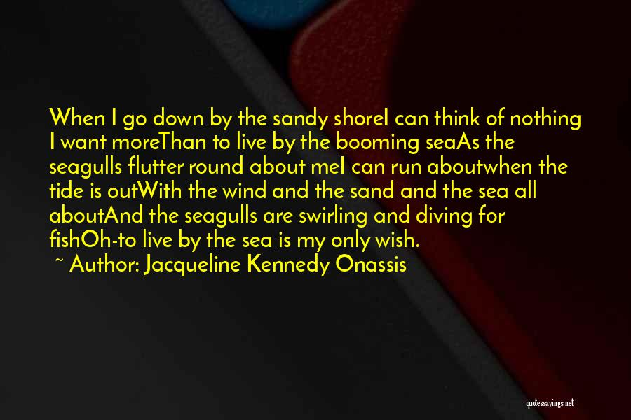 Jacqueline Kennedy Onassis Quotes 1940998