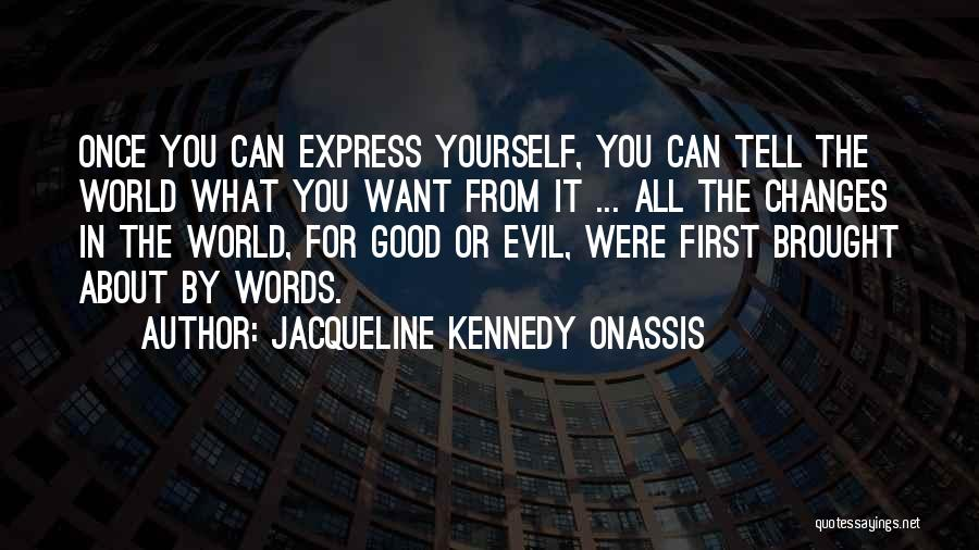 Jacqueline Kennedy Onassis Quotes 1968727