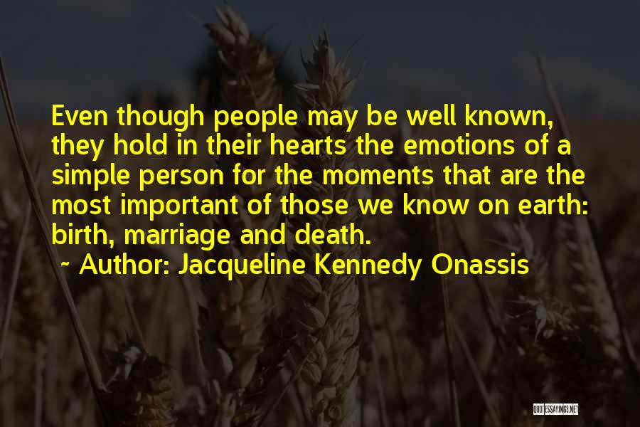 Jacqueline Kennedy Onassis Quotes 312468