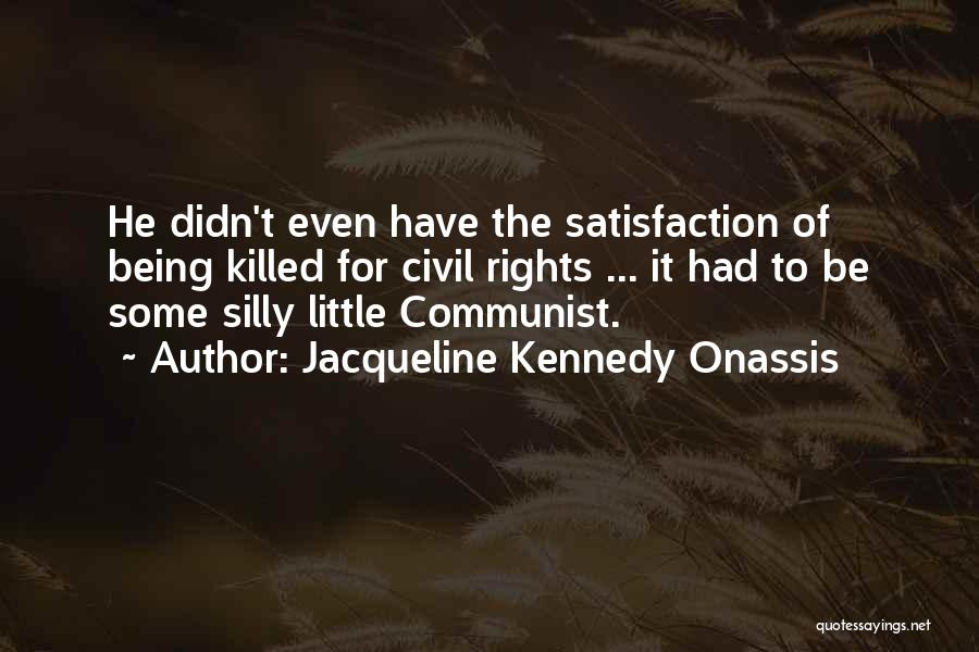 Jacqueline Kennedy Onassis Quotes 702503