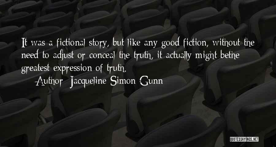 Jacqueline Simon Gunn Quotes 1187499