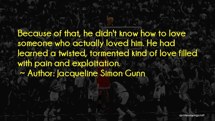 Jacqueline Simon Gunn Quotes 1192338