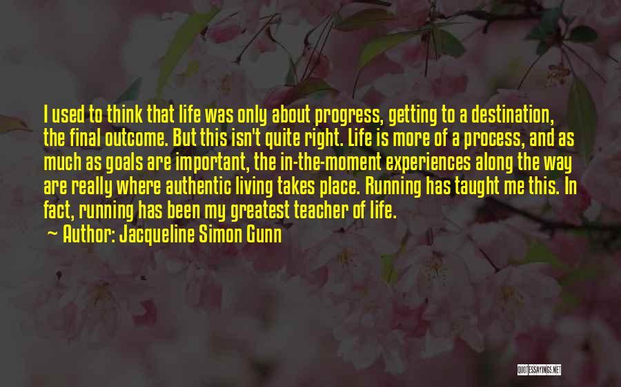 Jacqueline Simon Gunn Quotes 1360992