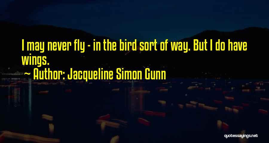 Jacqueline Simon Gunn Quotes 1476286