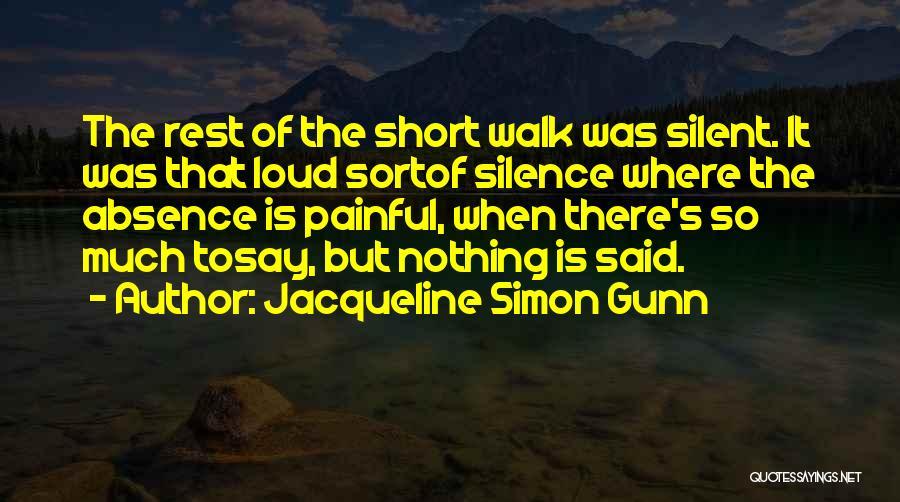 Jacqueline Simon Gunn Quotes 1504012