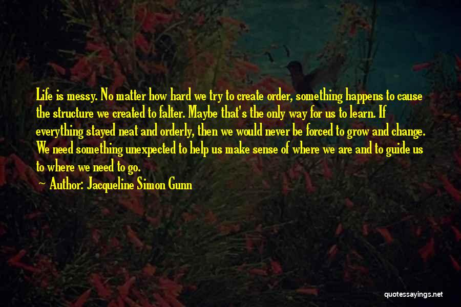 Jacqueline Simon Gunn Quotes 156450