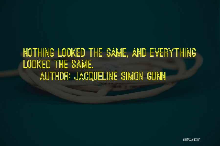 Jacqueline Simon Gunn Quotes 1856116