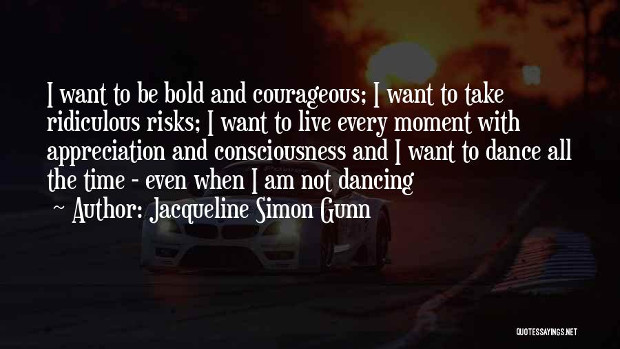 Jacqueline Simon Gunn Quotes 2001869