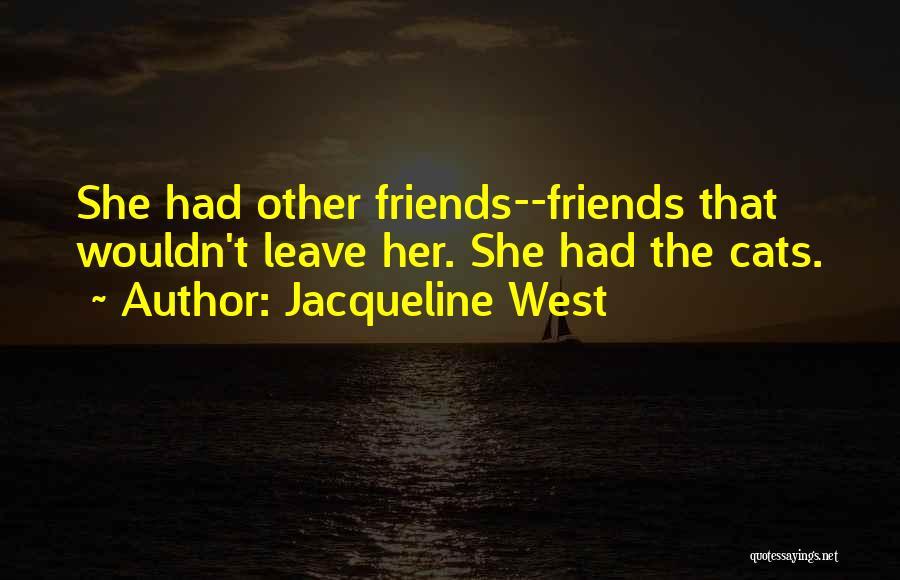Jacqueline West Quotes 543647