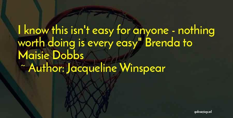 Jacqueline Winspear Quotes 1021055
