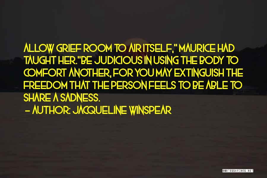 Jacqueline Winspear Quotes 1026761