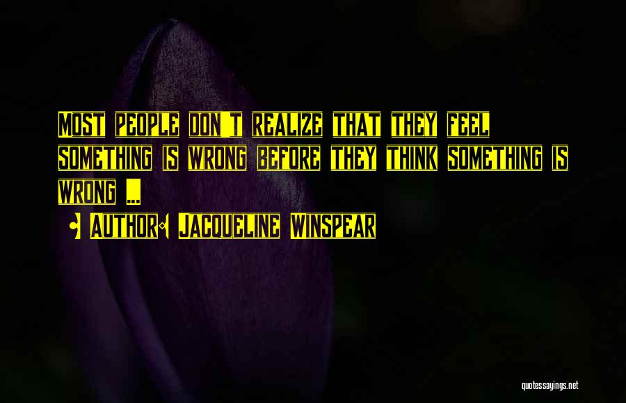 Jacqueline Winspear Quotes 1045793