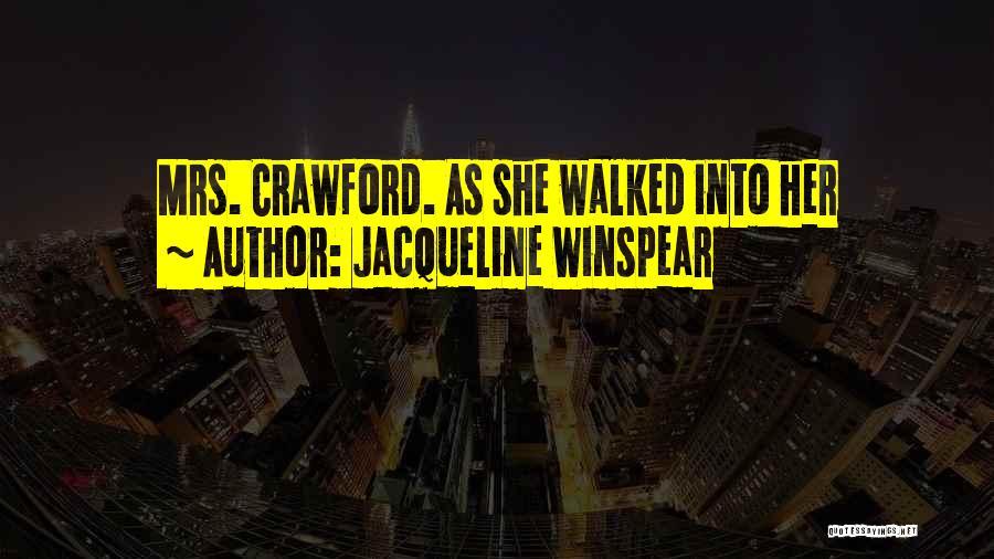 Jacqueline Winspear Quotes 1045883