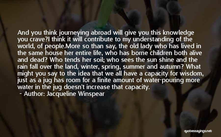 Jacqueline Winspear Quotes 1129642