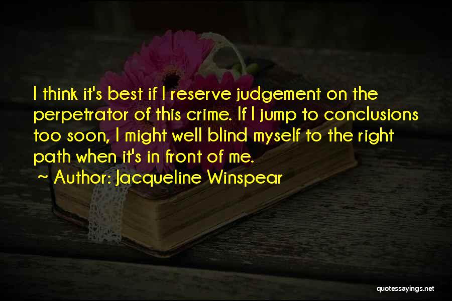 Jacqueline Winspear Quotes 1325849