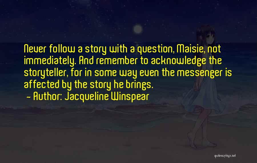 Jacqueline Winspear Quotes 1468643