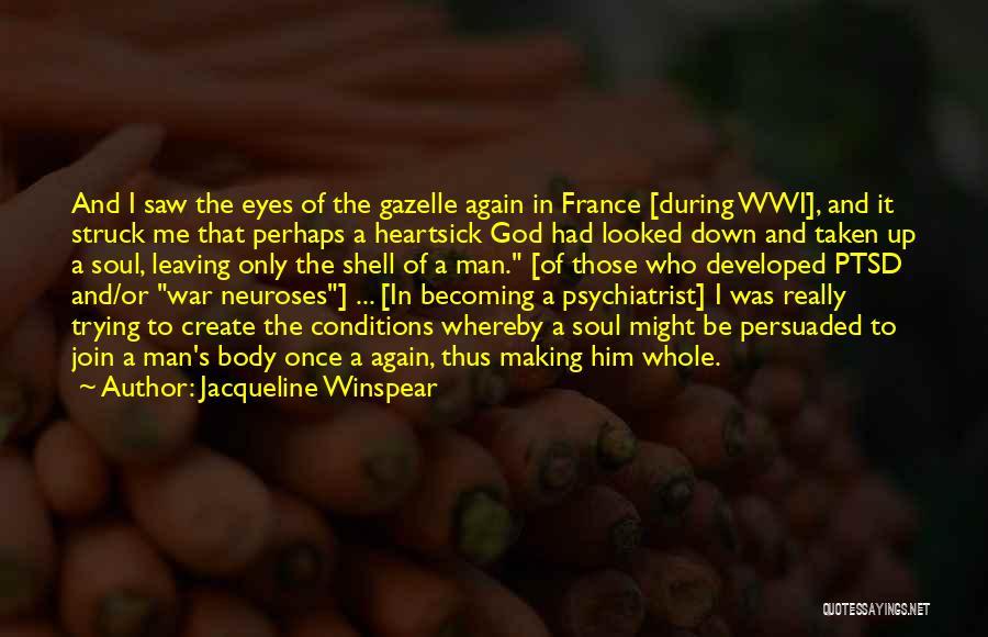 Jacqueline Winspear Quotes 2227855